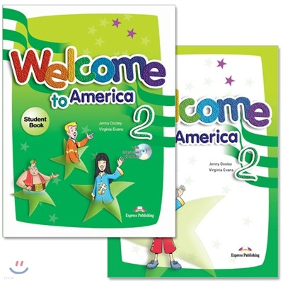 Welcome To America 2 : Student Book + Work Book