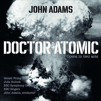 존 아담스: 오페라 '닥터 아토믹' (Adams: Opera 'Doctor Atomic') (2CD) - John Adams