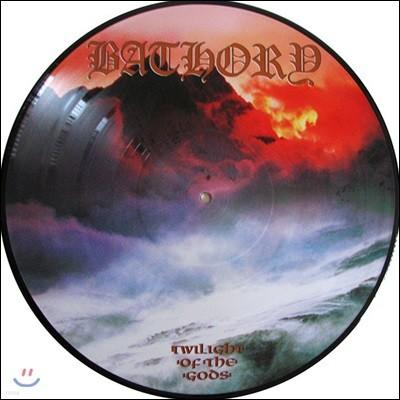 Bathory (바소리) - Twilight Of The Gods [픽쳐 디스크 LP]