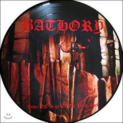 Bathory (바소리) - Under The Sign Of The Black Mark [픽쳐 디스크 LP]