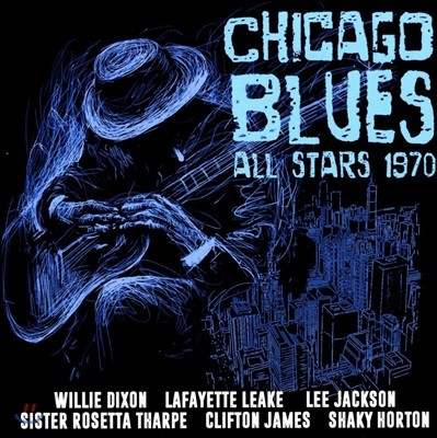 The Chicago Blues All Stars (시카고 블루스 올 스타즈) - Chicago Blues All Stars 1970