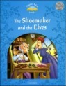 Classic Tales Level 1 : The Shoemaker & The Elves with E-book