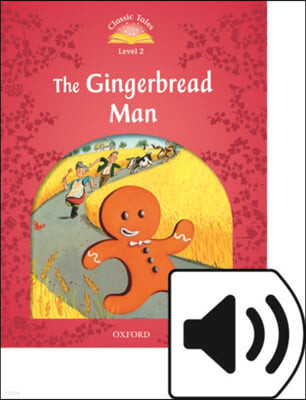 Classic Tales Level 2-5 : The Gingerbread Man (MP3 pack)