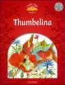 Classic Tales Level 2 : Thumbelina with E-book