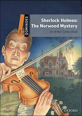 Dominoes 2-10 : Sherlock Holmes: The Norwood Mystery (MP3 Pack)