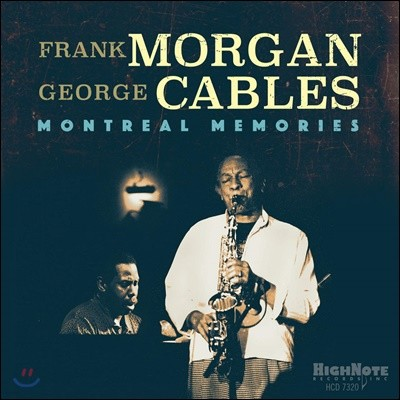 Frank Morgan & George Cables (프랭크 모건 & 조지 케이블스) - Montreal Memories