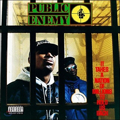 Public Enemy (퍼블릭 에너미) - It Takes A Nation Of Millions To Hold Us Back 정규 2집 (Explicit)