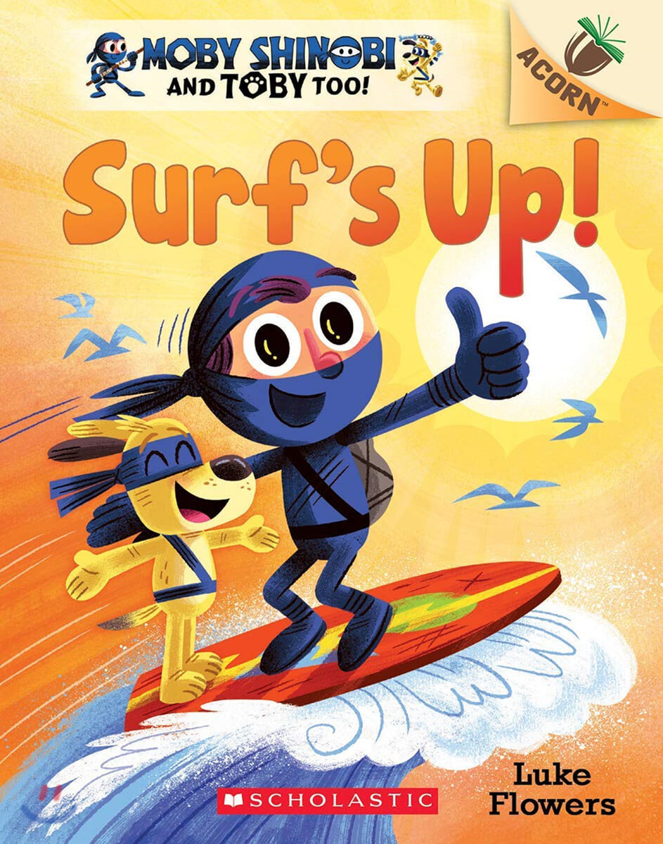 Moby Shinobi and Toby, Too! #1: Surf's Up!