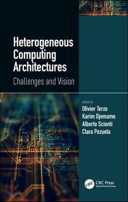 Heterogeneous Computing Architectures
