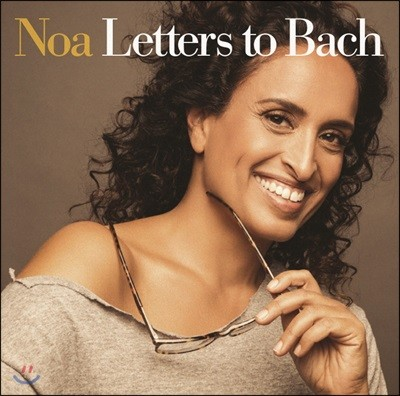 Noa 노아 - 바흐에게 보내는 편지 (Letters To Bach)
