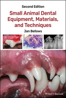 Small Animal Dental Equipment, Materials, and Techniques