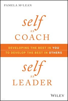 Self as Coach, Self as Leader