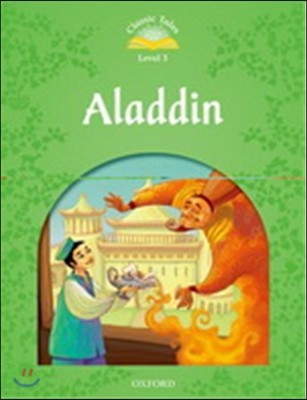 Classic Tales Level 3 : Aladdin with E-book