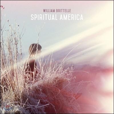 William Brittelle (윌리엄 브리텔) - Spiritual America
