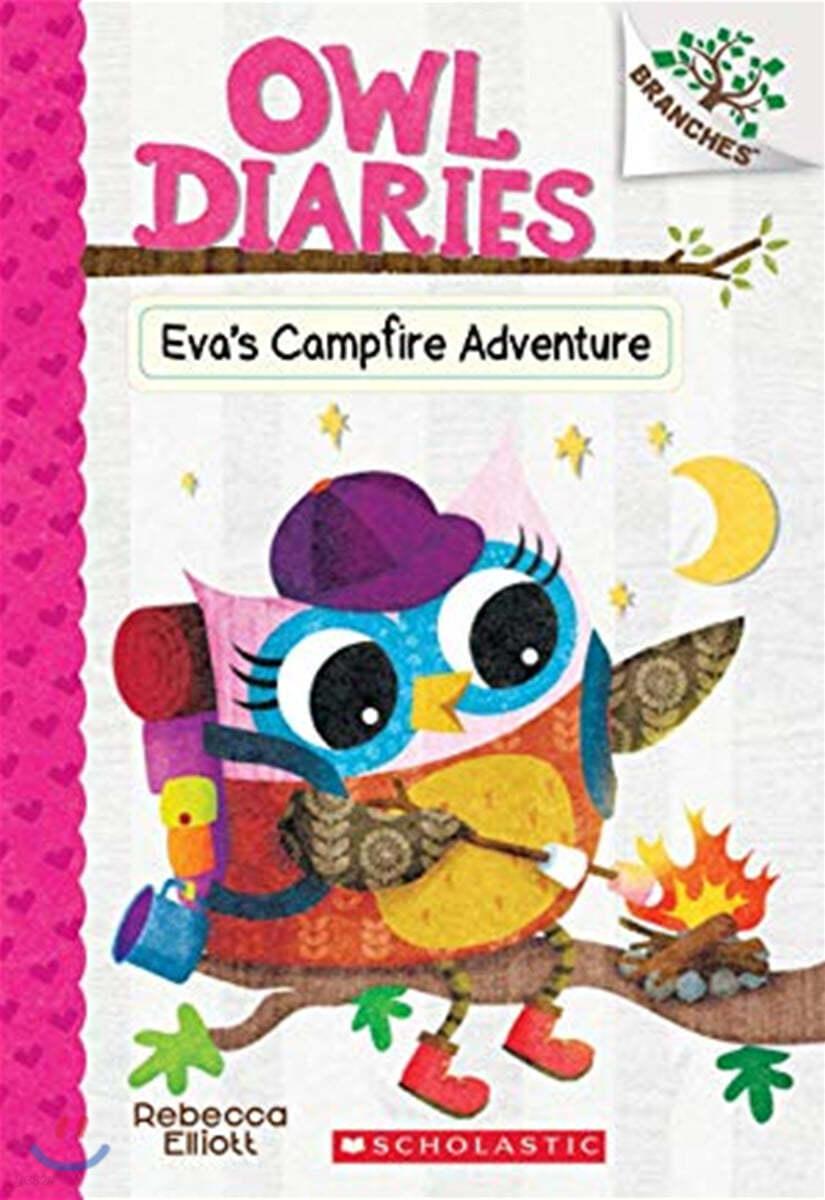 Owl Diaries #12 : Eva's Campfire Adventure