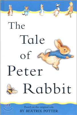 Tale of Peter Rabbit, the (Adapted from the Original): Adapted from the Original