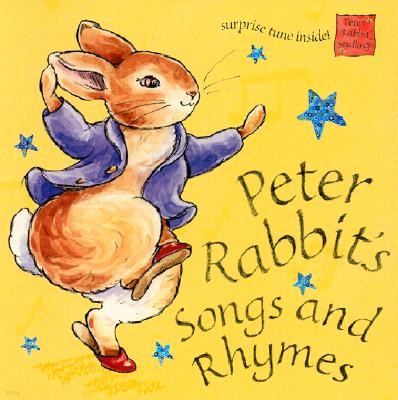 Peter Rabbit's Songs and Rhymes