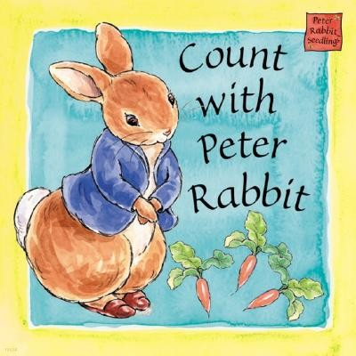 Count with Peter Rabbit: A Peter Rabbit Seedlings Book