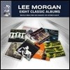 Lee Morgan - 8 Classic Albums