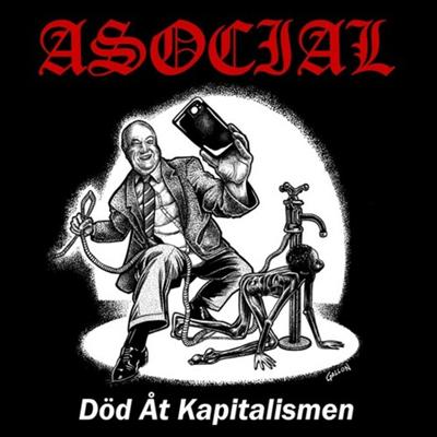 Asocial - Dod At Kapitalismen