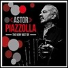 Astor Piazzolla - The Very Best Of Astor Piazzolla