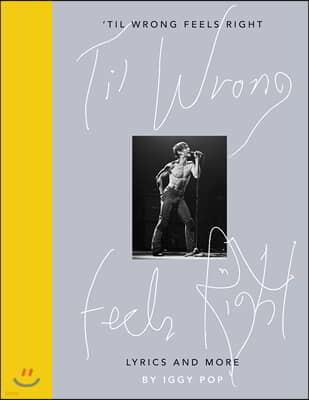 'Til Wrong Feels Right