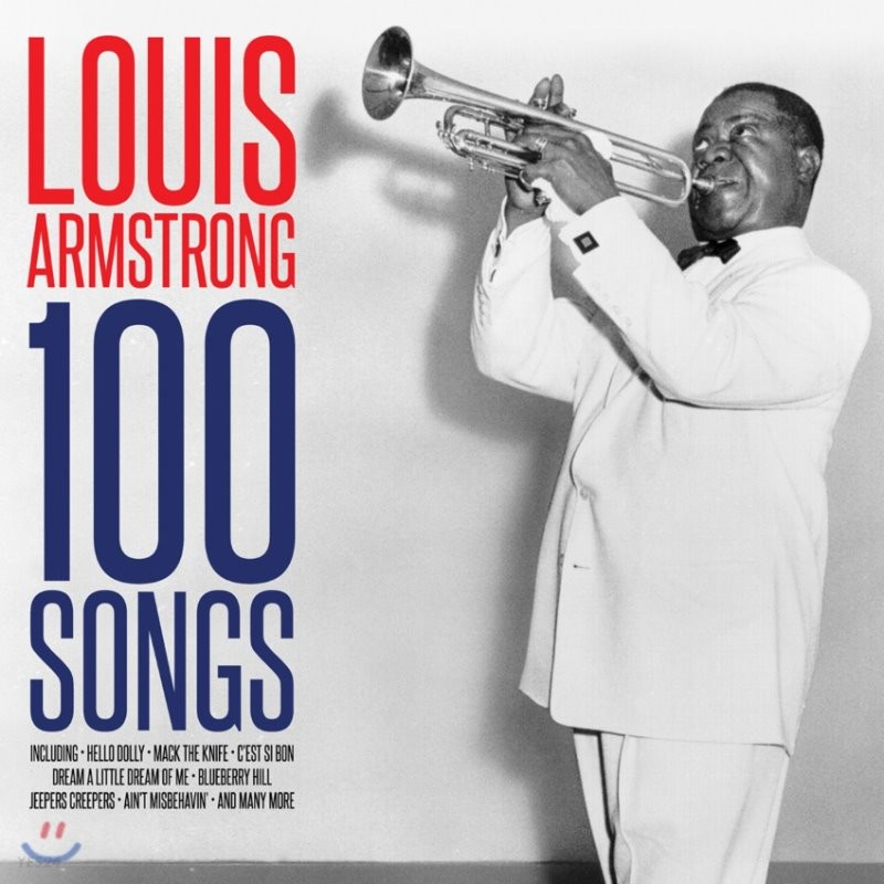 Louis Armstrong (루이 암스트롱) - 100 Songs