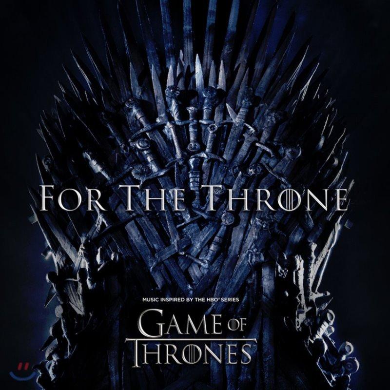 `왕좌의 게임` 시즌 8 오리지널 사운드트랙 (Game Of Thrones Season 8 Original Soundtrack `For the Throne`)