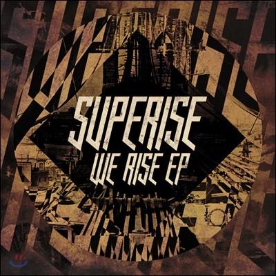 수퍼라이즈 (Superise) - We Rise