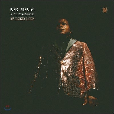 Lee Fields & The Expressions (리 필즈 앤 더 익스프레션스) - It Rains Love
