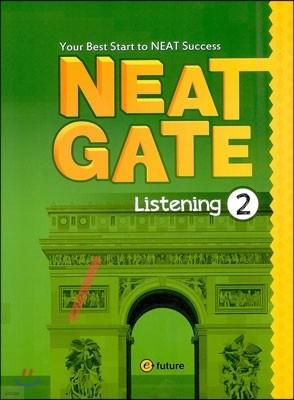 NEAT Gate Listening 2
