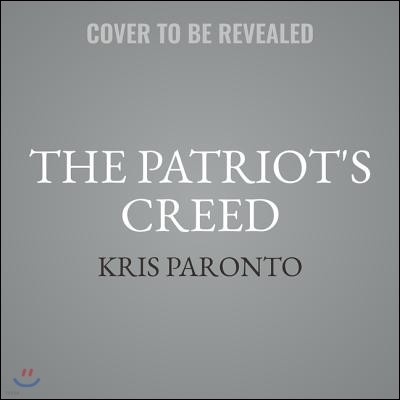 The Patriot's Creed