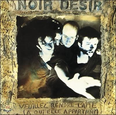 Noir Desir (느와르 데지르) - Veuillez Rendre L'Ame