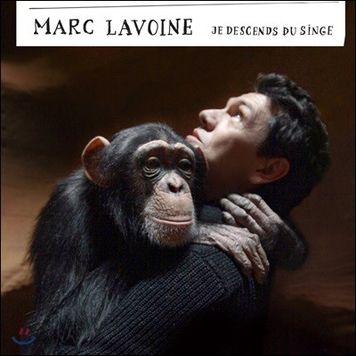 Marc Lavoine (마르크 라부안) - Je Descends Du Singe