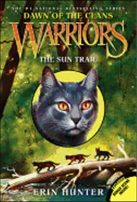 Warriors: Dawn of the Clans #01 : The Sun Trail