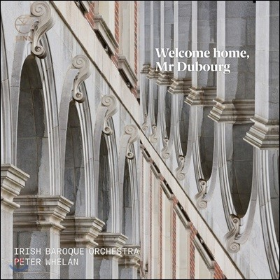 Peter Whelan 18세기 매튜 뒤버그 작품집 (Welcome Home, Mr Dubourg)
