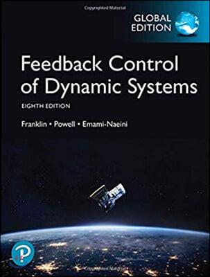 Feedback Control of Dynamic Systems, 8/E