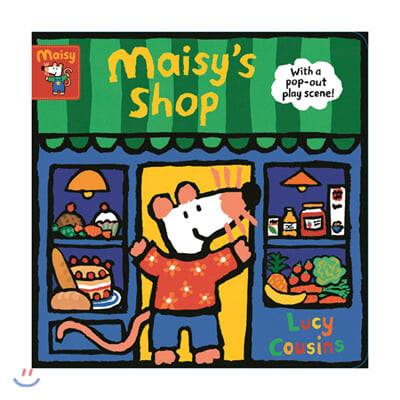 Maisy's Shop: With a pop-out play scene!