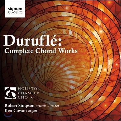 Robert Simpson 모리스 뒤뤼플레: 합창 작품 전곡집 (Maurice Durufle: Complete Choral Works)