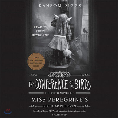 Miss Peregrine's Peculiar Children #05 : The Conference of the Birds
