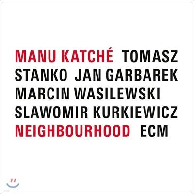 Manu Katche (마누 카체) - Neighbourhood [LP]