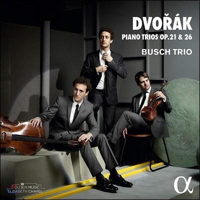 Busch Trio 드보르작: 피아노 삼중주 1, 2번 (Dvorak: Piano Trios Op. 21, 26)