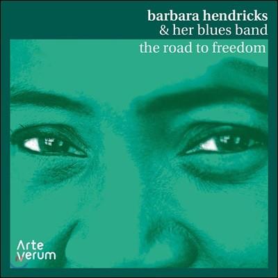 Barbara Hendricks & her Blues Band (바바라 헨드릭스 앤 허 블루스 밴드) - The Road to Freedom