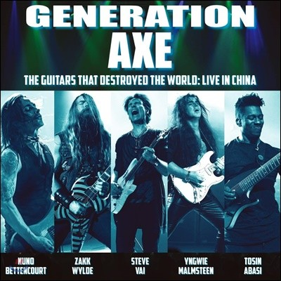 Generation Axe (제너레이션 액스) - The Guitars That Destroyed The World : Live In China