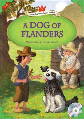 Young Learners Classic Readers Level 5-4 A Dog of Flanders (Book & CD)