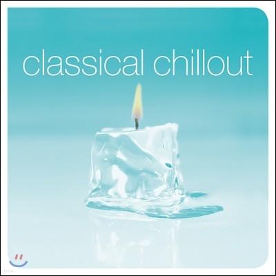 칠아웃 클래식 - 편안한 클래식 모음집 (Classical Chillout) [2LP]