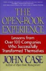 The Open-Book Experience: Lessons from Over 100 Companies Who Successfully Transformed Themselves