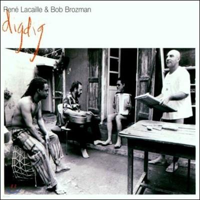 Rene Lacaille And Bob Brozman - Digdig