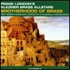 Frank London's - Brotherhood Of Brass