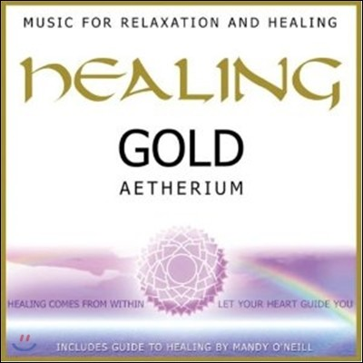 Aetherium (아테리움) - Healing Gold: Music for Relaxation and Healing